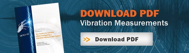 Find Out More About Our Vibration Measurements